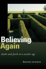 Believing Again | Roger Lundin |