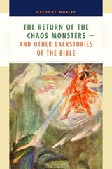 The Return of the Chaos Monsters | Gregory Mobley |