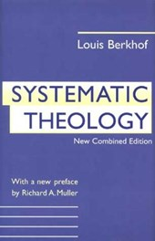 Systematic Theology | Louis Berkhof |