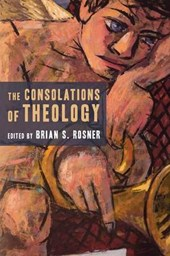 The Consolations of Theology