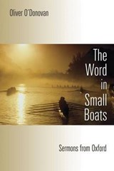 Word in Small Boats | Oliver O'donovan |