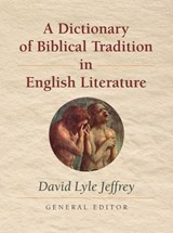 Dictionary of Biblical Tradition in English Literature |  |