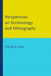 Perspectives on Ecclesiology and Ethnography |  |