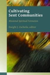Cultivating Sent Communities