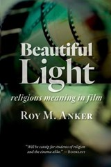 Beautiful Light | Roy M. Anker |
