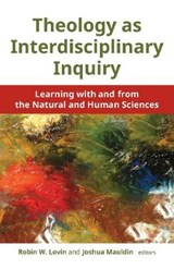 Theology As Interdisciplinary Inquiry | Robin W. Lovin |