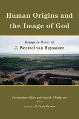 Human Origins and the Image of God | Christopher Lilley |