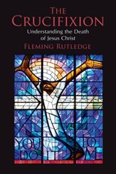 The Crucifixion | Fleming Rutledge |