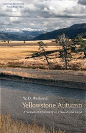Yellowstone Autumn | W. D. Wetherell |