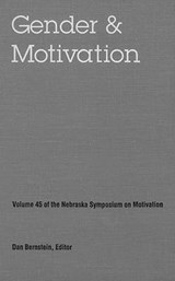 Nebraska Symposium on Motivation, 1997, Volume | Nebraska Symposium; Nebraska Symposium |