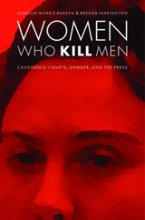 Women Who Kill Men | Gordon Morris Bakken; Brenda Farrington |