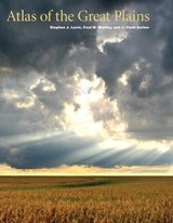 Atlas of the Great Plains | Center for Great Plains Studies |