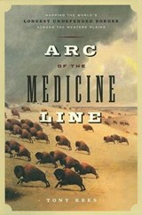 Arc of the Medicine Line | Tony Rees |