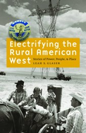 Electrifying the Rural American West