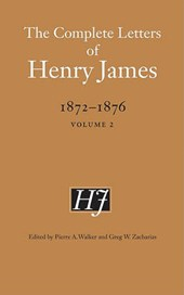 The Complete Letters of Henry James, 1872-1876, Volume | Henry James |