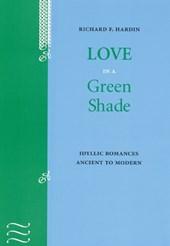 Love in a Green Shade
