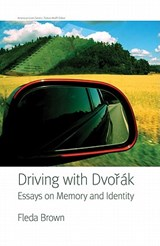 Driving with Dvorak | Fleda Brown |