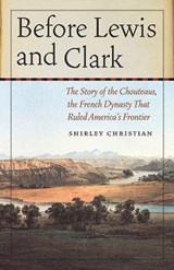 Before Lewis and Clark | Shirley Christian |