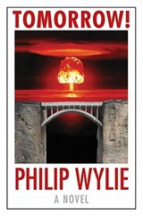 Tomorrow! | Philip Wylie |