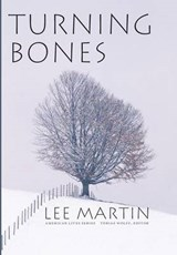 Turning Bones | Lee Martin |