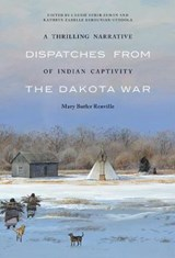 A Thrilling Narrative of Indian Captivity | Mary Butler Renville |