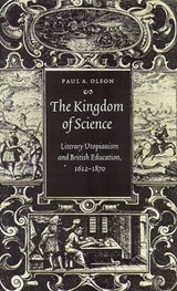 The Kingdom of Science | Paul A. Olson |