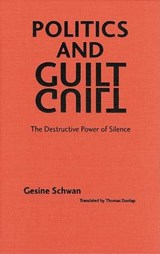 Politics and Guilt | Gesine Schwan |