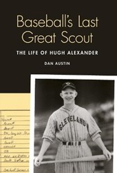 Baseball's Last Great Scout