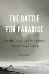 The Battle for Paradise | Jeremy Evans |
