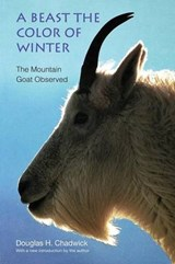 A Beast the Color of Winter | Douglas H. Chadwick |