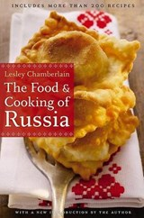 The Food and Cooking of Russia | Lesley Chamberlain |