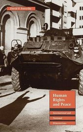 Human Rights and Peace | David P. Forsythe |