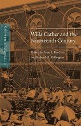 Willa Cather and the Nineteenth Century | Cather Studies |