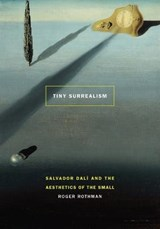 Tiny Surrealism | Roger Rothman |