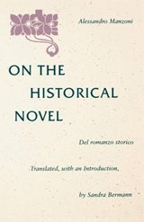 On the Historical Novel | Manzoni, Alessandro ; Storico, Del Romanzo |