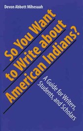 So You Want To Write About American Indians?