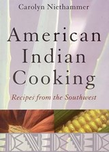American Indian Cooking | Carolyn Niethammer |