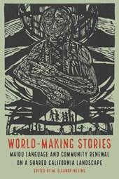 World-Making Stories