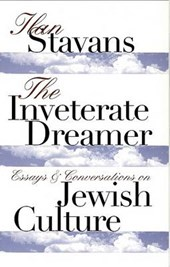 The Inveterate Dreamer | Ilan Stavans |