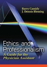 Ethics And Professionalism | Cassidy, Barry, Ph.D. ; Blessing, J. Dennis |