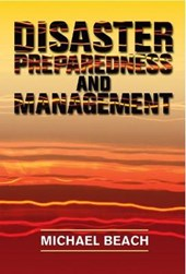 Disaster Preparedness and Management | Michael Beach |