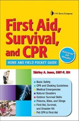 First Aid, Survival, and CPR | Shirley A. Jones |