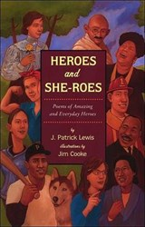 Heroes and She-Roes | J. Patrick Lewis |