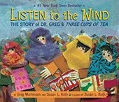 Listen to the Wind | Mortenson, Greg ; Roth, Susan L. |