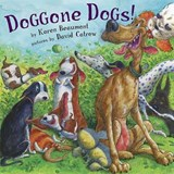 Doggone Dogs! | Karen Beaumont |