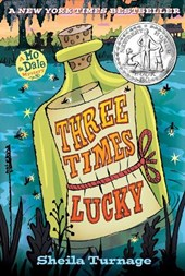 Three Times Lucky | Sheila Turnage |