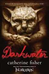 Darkwater | Catherine Fisher |