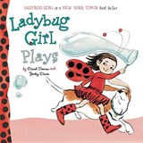 Ladybug Girl Plays | David Soman |
