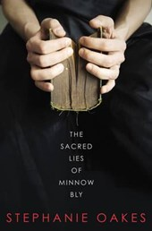 The Sacred Lies of Minnow Bly | Stephanie Oakes |