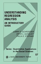 Understanding Regression Analysis | Larry D. Schroeder |